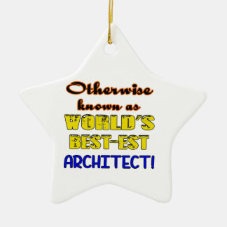 Si no conocido como arquitecto más bestest del adorno navideño de cerámica en forma de estrella