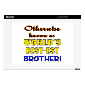 Si no conocido como Brother más bestest del mundo Portátil Calcomanía