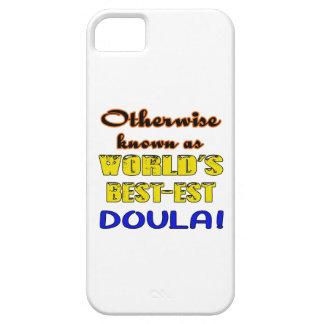 Si no conocido como Doula más bestest del mundo Funda Para iPhone SE/5/5s