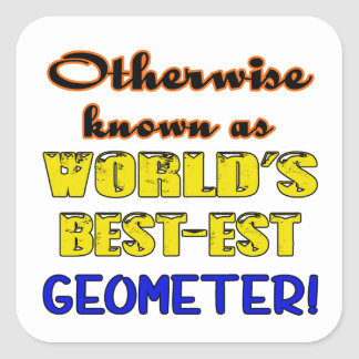 Si no conocido como geómetra más bestest del mundo pegatina cuadrada