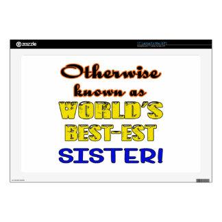 Si no conocido como hermana más bestest del mundo portátil 43,2cm skins