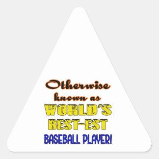 Si no conocido como jugador de béisbol más bestest pegatina triangular
