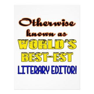 Si no conocido como redactor literario más bestest membrete