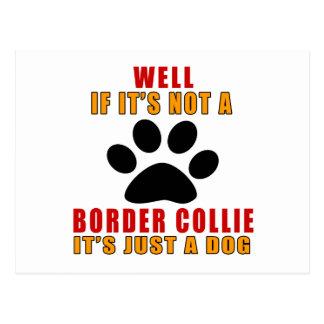 Si no es es apenas perro del BORDER COLLIE Postales