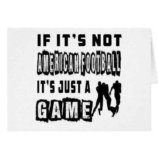 Si no es fútbol americano es apenas un juego tarjeta
