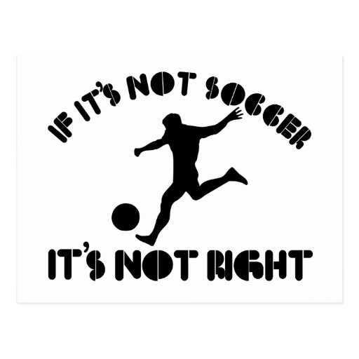 Si no es fútbol correcto tarjeta postal