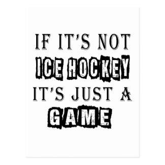 Si no es hockey sobre hielo es apenas un juego postal