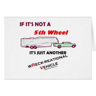 Si no es rueda de A 5ta Tarjeta De Felicitación