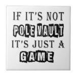 Si no es salto con pértiga es apenas un juego teja cerámica
