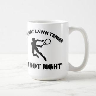 Si no es tenis sobre hierba correcto taza
