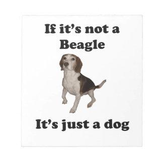 Si no es un beagle blocs de notas