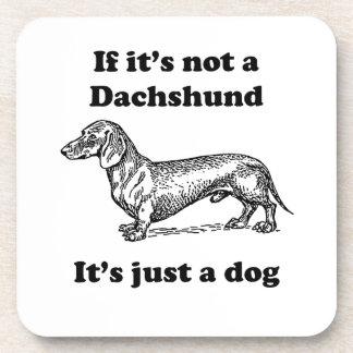 Si no es un Dachshund Posavasos De Bebidas