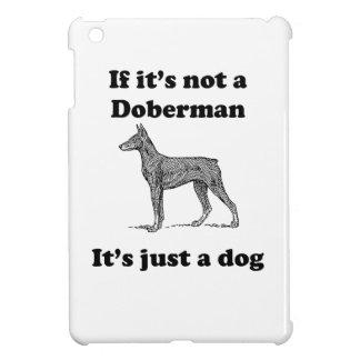Si no es un Doberman iPad Mini Funda