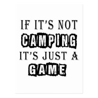 Si no está acampando es apenas un juego postal