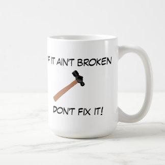 Si no está quebrado, no lo fije (o decir a la taza de café
