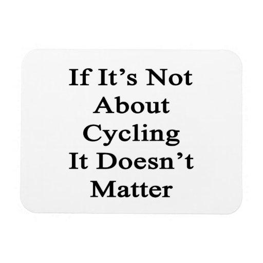Si no está sobre el ciclo no importa iman