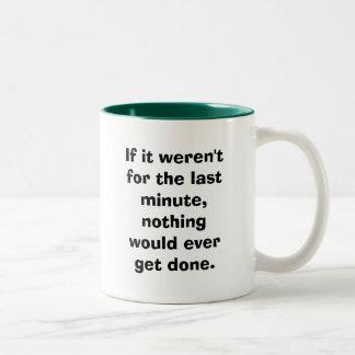 Si no estaba para el de última hora… taza de café