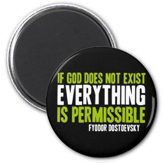 Si no existe dios todo es permitido imanes de nevera