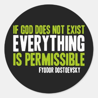 Si no existe dios todo es permitido etiquetas redondas