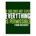 Si no existe dios todo es permitido postal