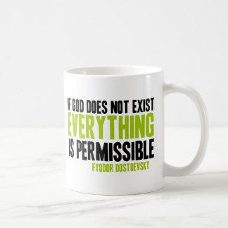 Si no existe dios todo es permitido taza