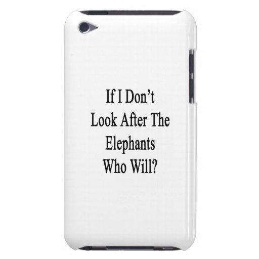 Si no me ocupo los elefantes que lo van a hacer iPod touch cárcasa