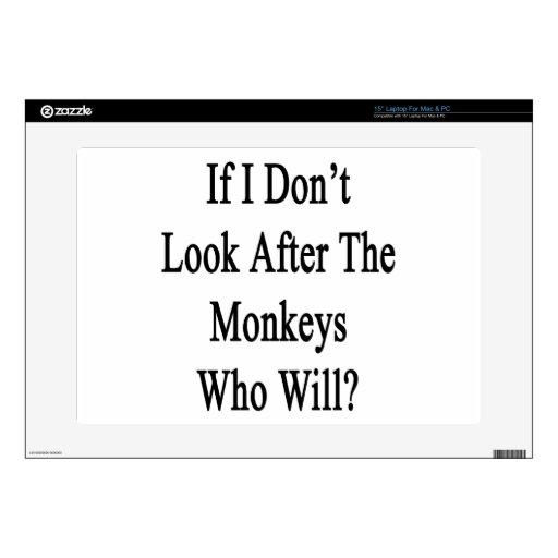 Si no me ocupo los monos que lo van a hacer calcomanías para 38,1cm portátiles