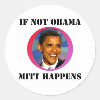 Si no Obama Pegatina Redonda