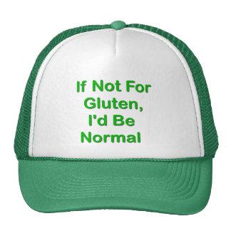 Si no para el gluten, sería normal gorras