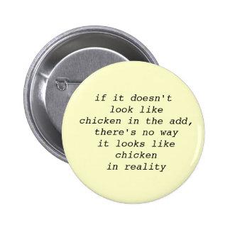 Si no parece pollo…. botón divertido pin redondo de 2 pulgadas