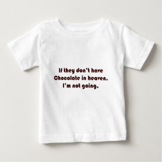 Si no tienen chocolate en cielo que no soy goi camisetas
