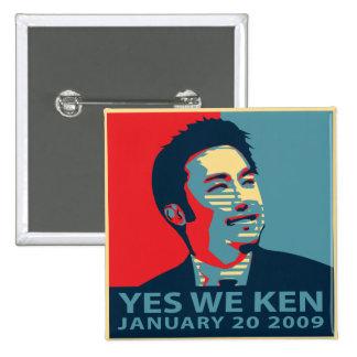 Sí nosotros botón de Ken (Obama) Pin