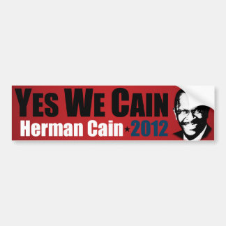 Sí nosotros Caín - Herman Caín 2012 Pegatina Para Auto
