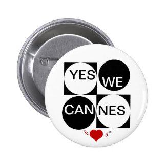 Sí nosotros Cannes Pin Redondo De 2 Pulgadas