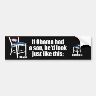 Si Obama tenía un hijo - vacío presidir Pegatina Para Auto
