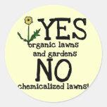 SÍ orgánico NINGUNAS camisetas y regalos de las su Etiquetas Redondas