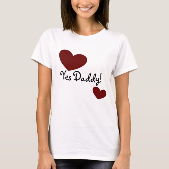¡Sí papá! Camiseta