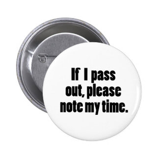 Si paso hacia fuera… Versión intrépida Pin Redondo De 2 Pulgadas