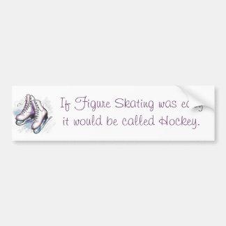 Si patinaje artístico fuera fácil, sería llamado H Pegatina De Parachoque