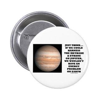 Si podríamos aprovechar la energía de Júpiter del Pin Redondo 5 Cm