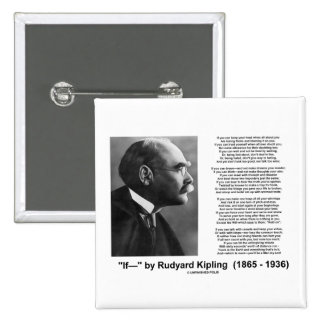 """Si"" poema de Rudyard Kipling Pin Cuadrada 5 Cm"