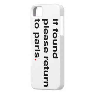 si por favor encontrada vuelta a París Funda Para iPhone 5 Barely There