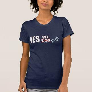¡Sí, (pueda) hicimos! Presidente Obama, '08 Tshirt
