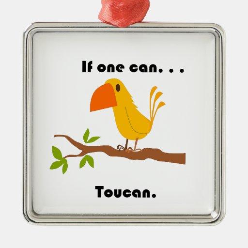 Si puede uno. Dibujo animado de Toucan Ornato