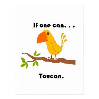 Si puede uno. Dibujo animado de Toucan Tarjeta Postal