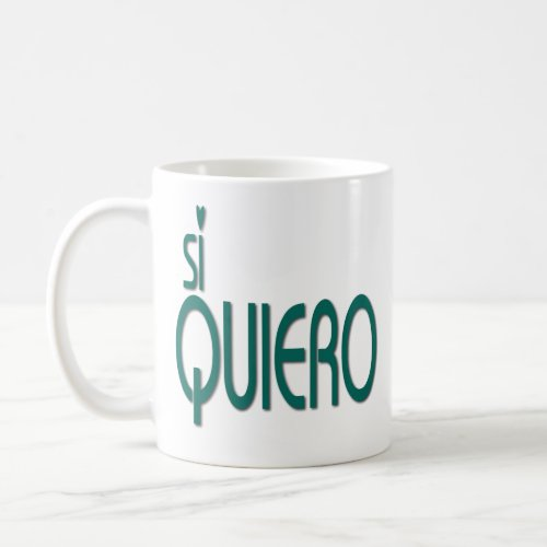Si Quiero Funny Quotes Inspirational Gifts Idea Coffee Mug