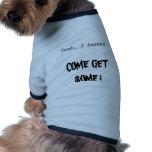 ¡Sí, raspé - VENIDO CONSIGA ALGUNO! Camisas De Mascota