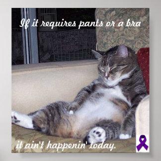 Si requiere pantalones o un sujetador… póster