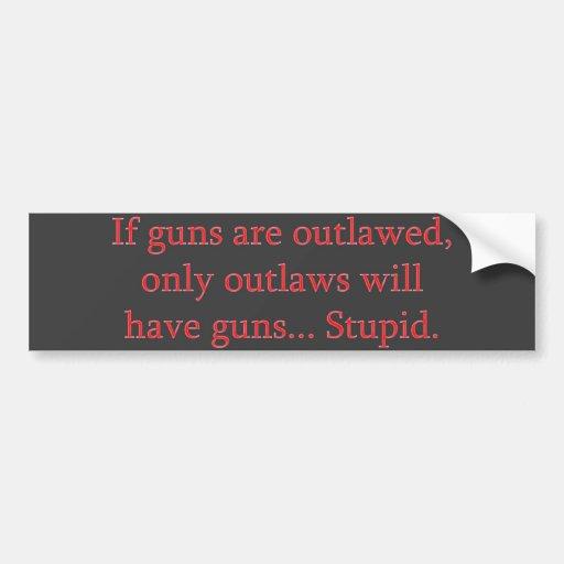 Si se proscriben los armas pegatina para auto