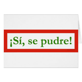 si se pudre puede yes i can obama card